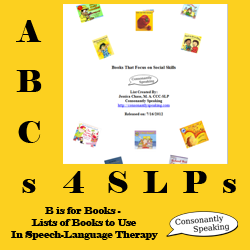 ABCs 4 SLPs: B is for Books - Lists of Books to Use in Speech-Language Therapy image