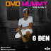 MUSIC: G BEN OMO MUMMY PRODUCED BY KOLLY B