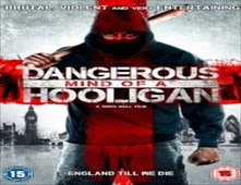 فيلم Dangerous Mind of a Hooligan