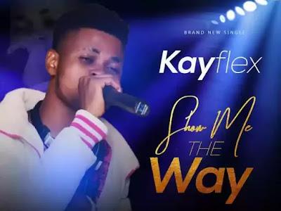 KAYFLEX — SHOW ME THE WAY