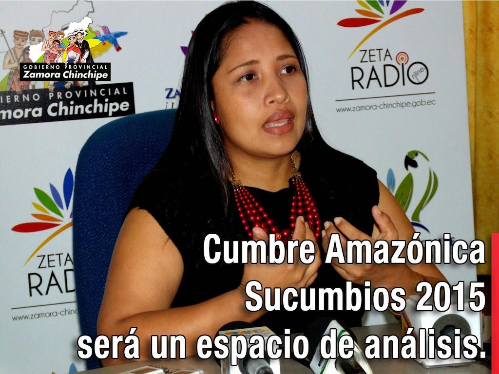 CUMBRE AMAZÓNICA SUCUMBIOS 2015 SERÁ UN ESPACIO DE ANÁLISIS.