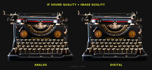 if sound quality = image quality (analog vs digital)