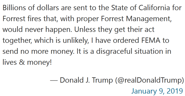 A tweet from Trump on 9 January 2019 says that he will cut off FEMA funds for fighting California wildfires. In the original tweet, he misspelled the word, 'Forrest'. Graphic: Twitter