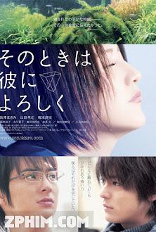 Nếu Gặp Người Ấy Cho Tôi Gửi Lời Chào - Say Hello for Me (2007) Poster