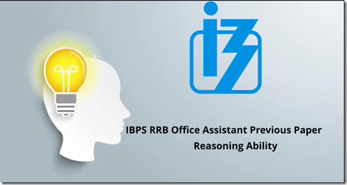 IBPS RRB Office Assistant Reasoning Previous Year Paper PDF