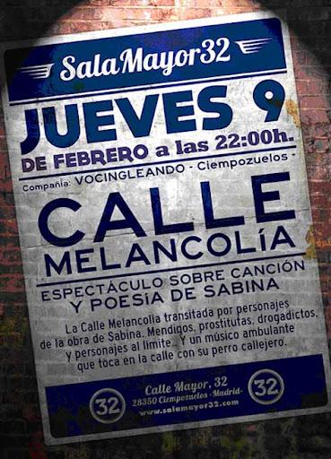 CALLE MELANCOLÍA (Malas compañías)