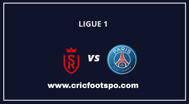 Ligue 1: Reims Vs PSG Live Stream  Online  Free Match Preview and Lineup