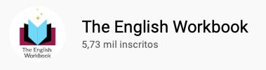 101 canais do YouTube para aprender inglês de graça The English Workbook