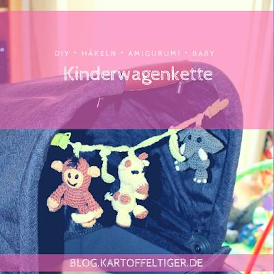 DIY * Häkeln * Amigurumi * Supergurumi * Affe * Giraffe * Elefant * Baby * Kinderwagenkette * blog.kartoffeltiger.de