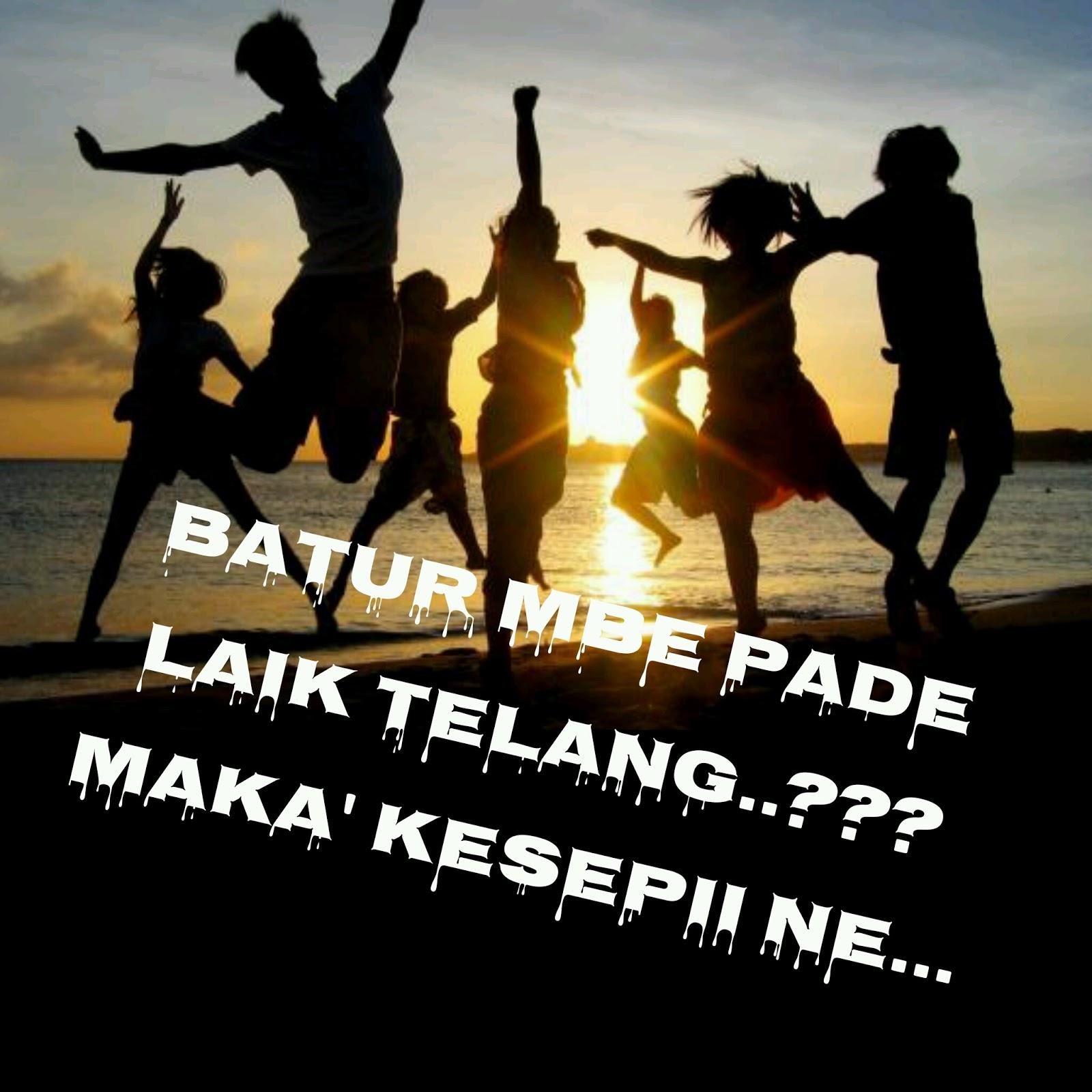 Anak Rantau Lombok Gambar Dp BBM FB Bahasa Lombok Sasak 3