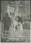 New England Other Witchhunt The Hartford Witchhunt Of The 1660