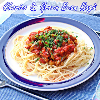 Chorizo & Green Bean Rag