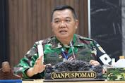 Danpuspomad TNI : Prajurit TNI AD Yang Terlibat Politik Praktis Akan Diproses Hukum