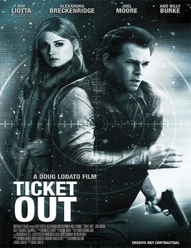 Ticket Out (Huyendo del pasado) (2010)