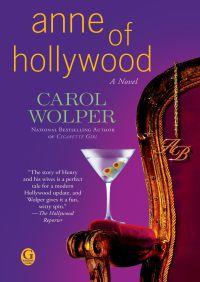 Anne of Hollywood By Carol Wolper
