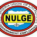 NULGE Lists 23 States Owing Salaries In Number Of Months.