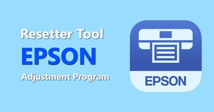 Download Resetter Epson Adjustment Program