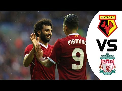 [Video] Watford vs Liverpool 3-3 – Highlights & Goals Premier League 12-08-2017
