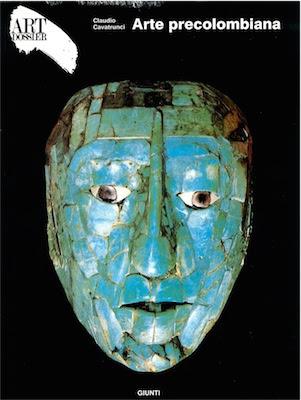 Arte Precolombiana - Art dossier Giunti ( 1988 ) Ita