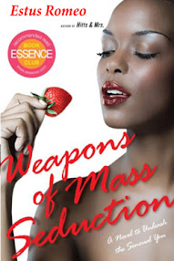 Cover of Estus Romeo's Book Weapons Of Mass Seduction