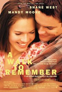 Một Bước Để Nhớ - A Walk To Remember poster