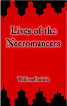 Cover of William Godwin's Book The Lives of the Necromancers