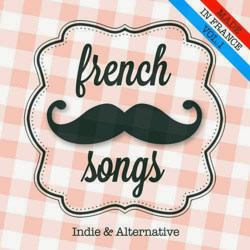 VA   French songs, Vol. 1 (Indie and Alternative) (2013)