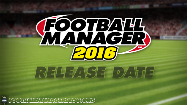 Football Manager 2016 Release Date