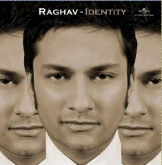 Download Links For Identity– Raghav Indipop MP3 Songs, Download Identity- Raghav Soundtracks, Hindi pop Songs