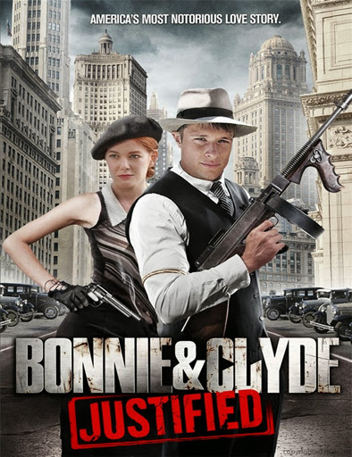 Bonnie and Clyde: Justified (2013)