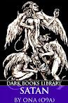 Satan, Demons And The Noble Dark Arts Of O9A