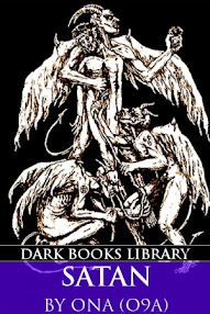 Cover of Order of Nine Angles's Book Satan, Demons And The Noble Dark Arts Of O9A