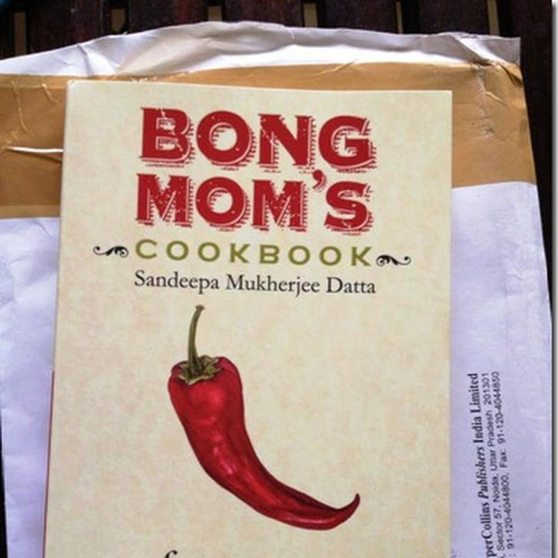When a blog becomes a book… Bong Mom's Cookbook by Sandeepa Mukherjee Datta