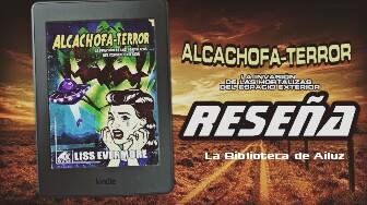 Alcachofa–Terror. –Liss Evermore