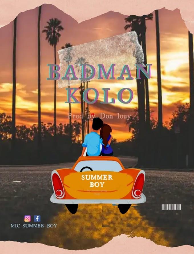 "Mic Summer Boy - ""Badman Kolo"""