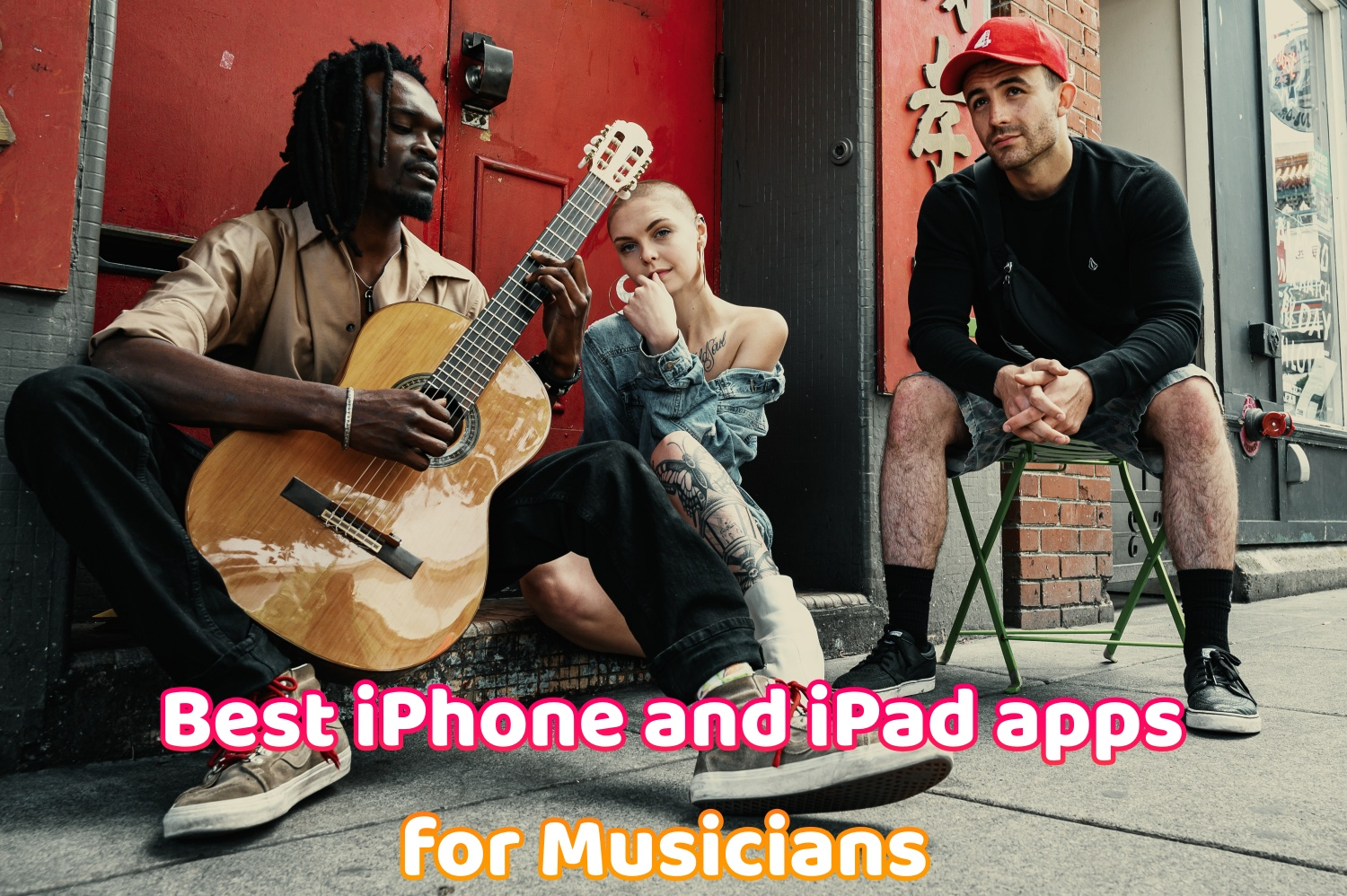 Best iPhone & iPad Apps for Musicians