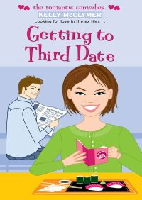 Getting to Third Date By Kelly McClymer