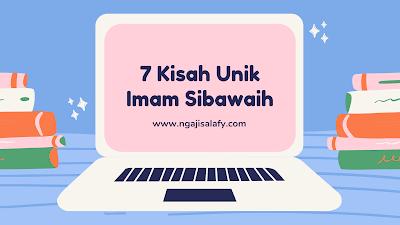 7 Kisah Unik Imam Sibawaih Sang Pakar Nahwu