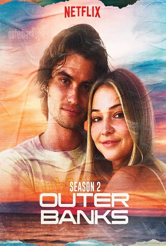 Outer Banks Season 2 Hindi Dual Audio Complete Download 480p & 720p All Episode
