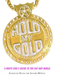 Hold My Gold By Amanda McCall