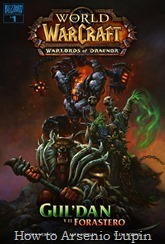 07. WoW, Warlords of Draenor 1 - Gul'dan y el forastero001
