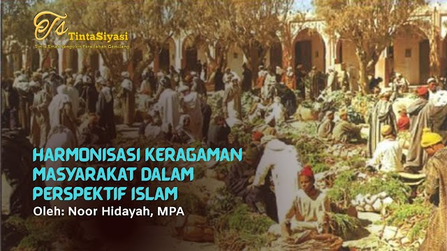 Harmonisasi Keragaman Masyarakat dalam Perspektif Islam