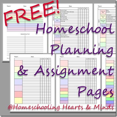 Free Homeschool Planning & Assignment Pages at Homeschooling Hearts & Minds