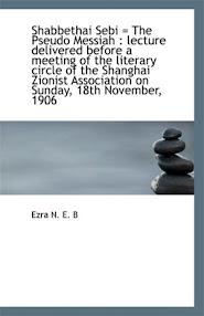 Cover of Nissim Ezra Benjamin Ezra's Book Shabbethai Sebi The Pseudo Messiah