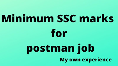 What is the minimum SSC marks for postman job