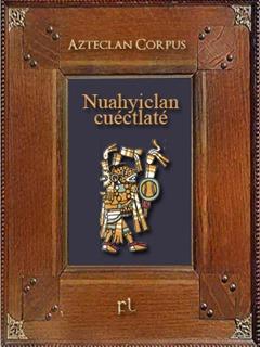 Nuahyiclan cuéctlaté Cover