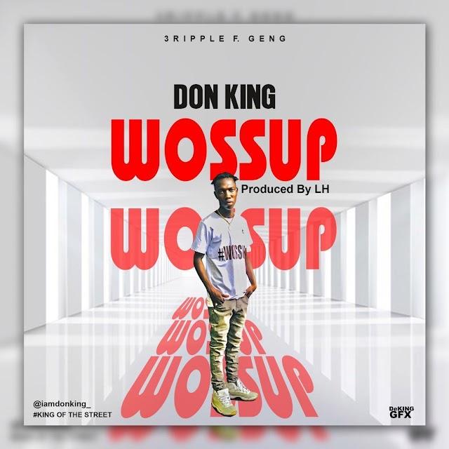 Don King-Wossup(Prod.By LH)