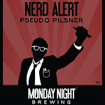 Monday Night Nerd Alert! Pseudo Pils