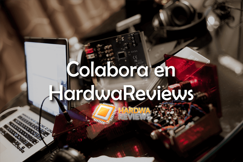 Colabora en HardwaReviews