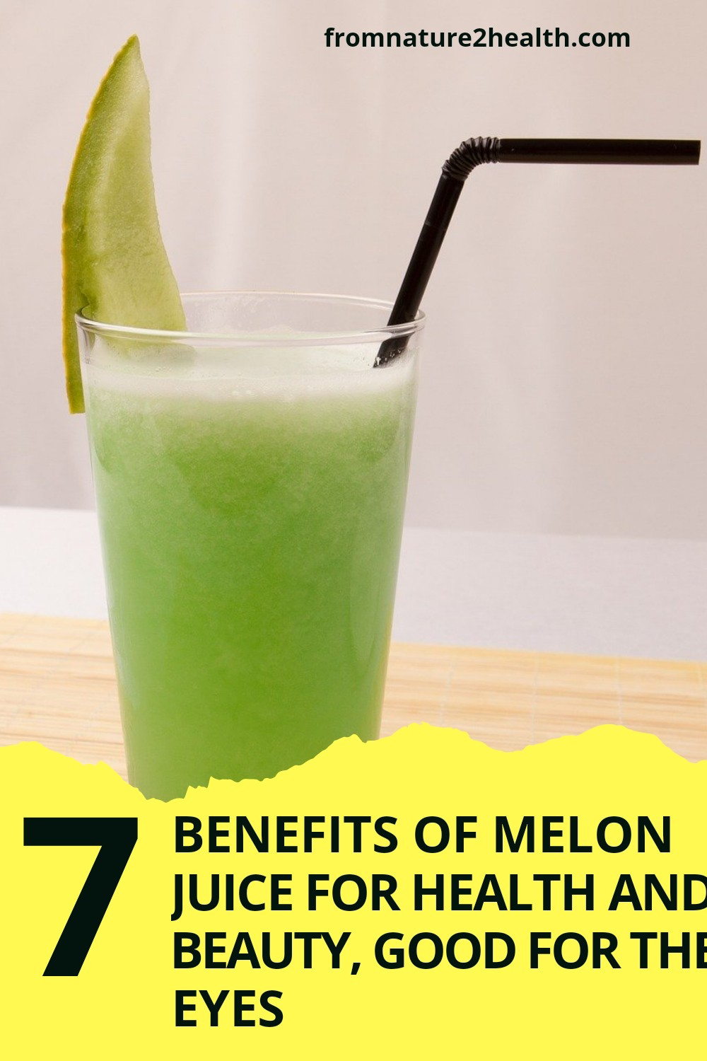 7 Benefits of Melon Juice for Health and Beauty, Good for the Eyes, Beauty, Bone, Hair, Hypertension